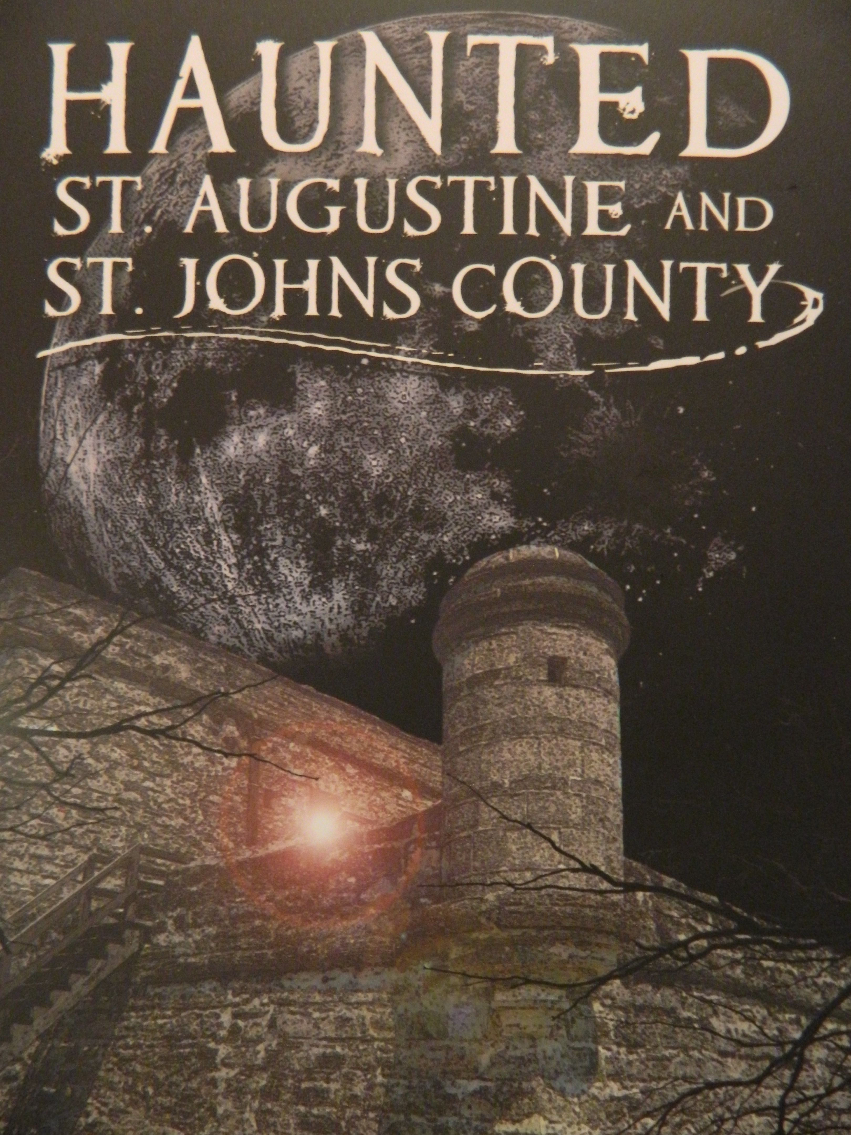 Haunted St.Augustine Florida